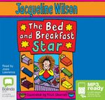 The Bed And Breakfast Star (MP3) - Jacqueline Wilson