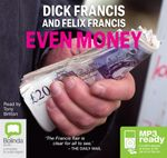 Even Money (MP3) - Felix Francis