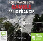 Gamble : A Dick Francis novel (MP3) - Felix Francis