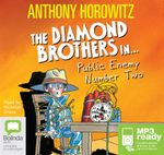 Public Enemy Number Two (MP3) : Diamond brothers #2 - Anthony Horowitz