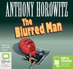 The Blurred Man (MP3) : Diamond brothers #4 - Anthony Horowitz
