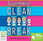 Clean Break (MP3) - Jacqueline Wilson