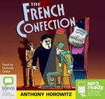 The French Confection (MP3) : Diamond brothers #5 - Anthony Horowitz