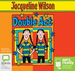 Double Act (MP3) - Jacqueline Wilson