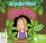 Lily Alone (MP3) - Jacqueline Wilson