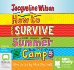 How To Survive Summer Camp (MP3) - Jacqueline Wilson