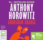 Groosham Grange (MP3) : Groosham grange #1 - Anthony Horowitz