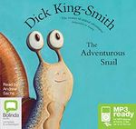 The Adventurous Snail (MP3) - Dick King Smith