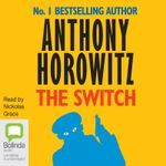 The Switch (MP3) - Anthony Horowitz