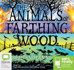 The Animals Of Farthing Wood (MP3) - Colin Dann
