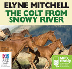 The Colt From Snowy River (MP3) - Elyne Mitchell