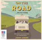 On the Road with Kids - John Ahern
