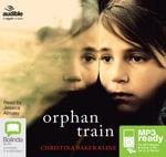 Orphan Train: : A novel (MP3) - Christina Baker Kline