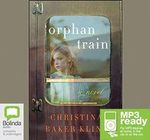 Orphan Train : A novel (MP3) - Christina Baker Kline