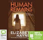 Human Remains (MP3) - Elizabeth Haynes