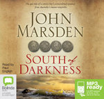 South Of Darkness (MP3) - John Marsden