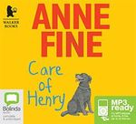 Care Of Henry (MP3) - Anne Fine