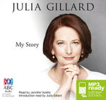 My Story (MP3) - Julia Gillard