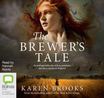 The Brewer's Tale - Karen Brooks