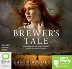 The Brewer's Tale (MP3) - Karen Brooks