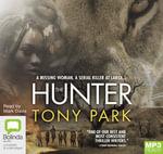 The Hunter (MP3) - Tony Park