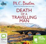 Death Of A Travelling Man (MP3) : Hamish Macbeth #9 - M. C. Beaton