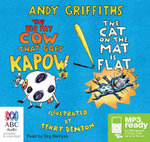 The Big Fat Cow Goes Kapow! And The Cat On The Mat Is Flat (MP3) - Andy Griffiths