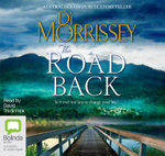 The Road Back - Di Morrissey