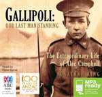 Gallipoli - Order Now For Your Chance to Win!* : Our Last Man Standing - re issue (MP3) - Jonathan King