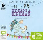 My Dad's A Birdman (MP3) - David Almond