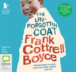 The Unforgotten Coat - Frank Cottrell Boyce