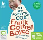 The Unforgotten Coat (MP3) - Frank Cottrell Boyce