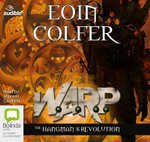 The Hangman's Revolution : WARP : Book 2 - Eoin Colfer