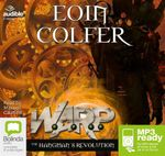 The Hangman's Revolution (MP3) : WARP : Book 2 - Eoin Colfer