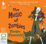The Music of Zombies : Tales from the five Kingdoms #5 - Vivian French