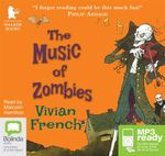 The Music Of Zombies (MP3) - Vivian French