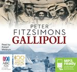 Gallipoli (MP3) - Peter FitzSimons
