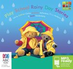 Play School Rainy Day Stories (MP3) -  Various Authors