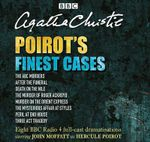 Poirot's Finest Cases : Eight Full-Cast BBC Radio Dramatisations - Agatha Christie