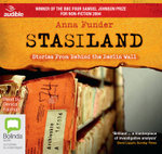 Stasiland : Stories from Behind the Berlin Wall - Anna Funder