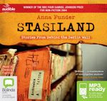 Stasiland:  : Stories from behind the Berlin Wall (MP3) - Anna Funder