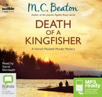 Death Of A Kingfisher (MP3) : Hamish Macbeth #27 - M. C. Beaton