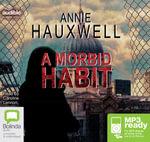 A Morbid Habit (MP3) - Annie Hauxwell
