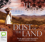 Dust of the Land - J.H Fletcher