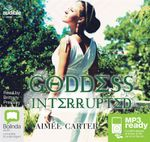 Goddess Interrupted (MP3) - Aimee Carter