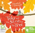 Toby And The Secrets Of The Tree (MP3) - Various Authors