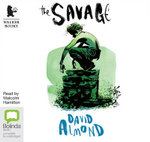The Savage - David Almond
