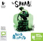 The Savage (MP3) - David Almond