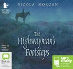 The Highwayman's Footsteps (MP3) - Nicola Morgan
