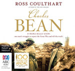 Charles Bean - Ross Coulthart